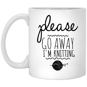 Please Go Away I'm Knitting - Funny Coffee Mug For Knitters