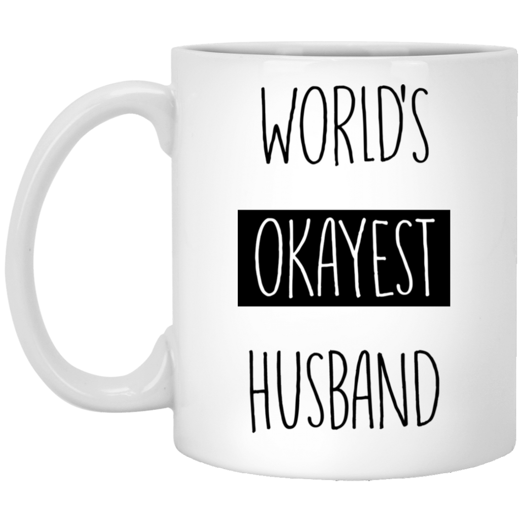 World's Okayest Husband 11 oz. White Mug