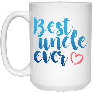 Best Uncle Ever 15 oz. White Mug