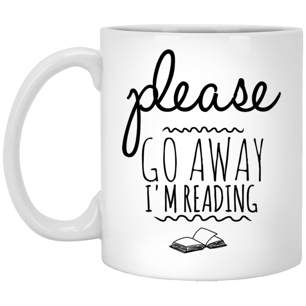 Go Away I'm Reading 11 oz. White Mug