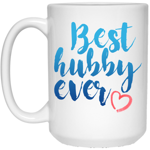 Best Hubby Ever 15 oz. White Mug