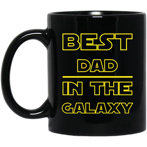 Best Dad in The Galaxy 11 oz. Black Mug