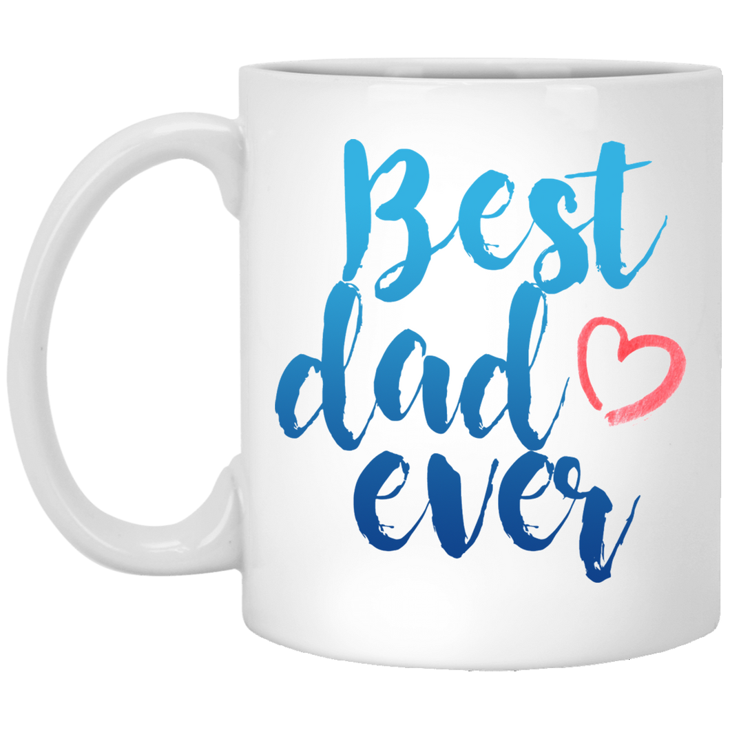Best Dad Ever 11 oz. White Mug