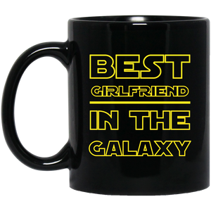 Best Girlfriend In The Galaxy 11 oz. Black Mug