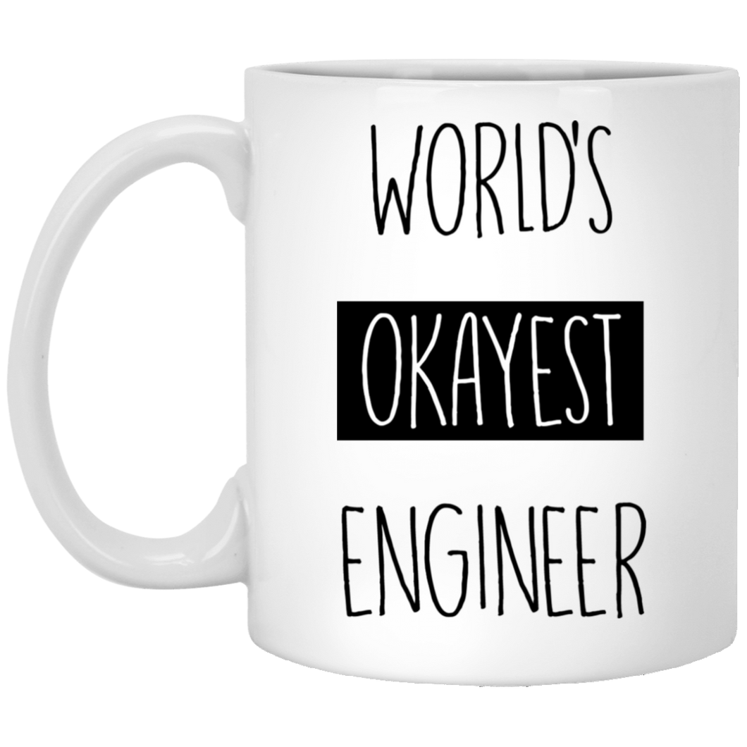 World's Okayest Engineer 11 oz. White Mug