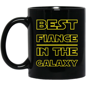 Best Fiance In The Galaxy 11 oz. Black Mug