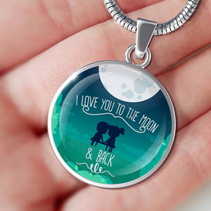 I Love You To The Moon And Back - Luxury Necklace