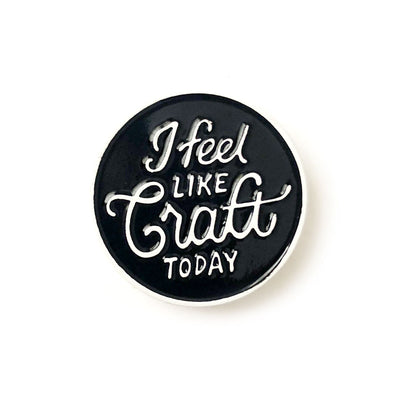 Shelli Can - I Feel Like Craft - Pin