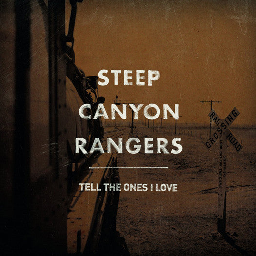 STEEP CANYON RANGERS TELL THE ONES I LOVE LP VINYL NEW (US) 33RPM
