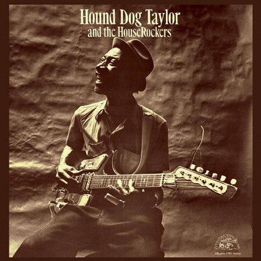 HOUND DOG TAYLOR HOUND DOG AND HOUSEROCKERS LP VINYL NEW (US) 33RPM