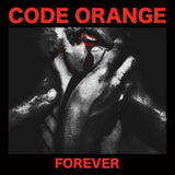 CODE ORANGE Forever LP Vinyl NEW 2017