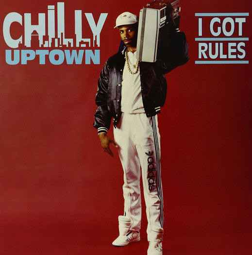 CHILLY UPTOWN I GOT RULES LP VINYL NEW (US) 33RPM