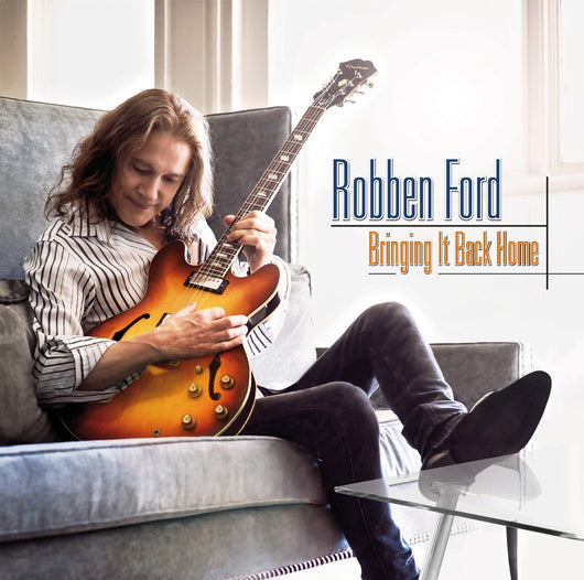 ROBBEN FORD BRINGING IT BACK HOME LP VINYL 33RPM NEW