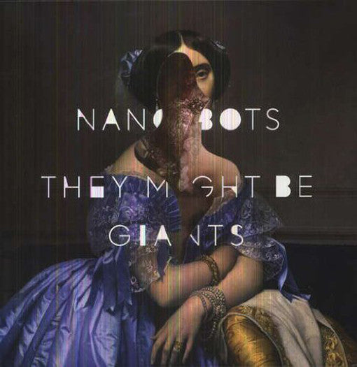 THEY MIGHT BE GIANTS NANOBOTS LP VINYL NEW (US) 33RPM