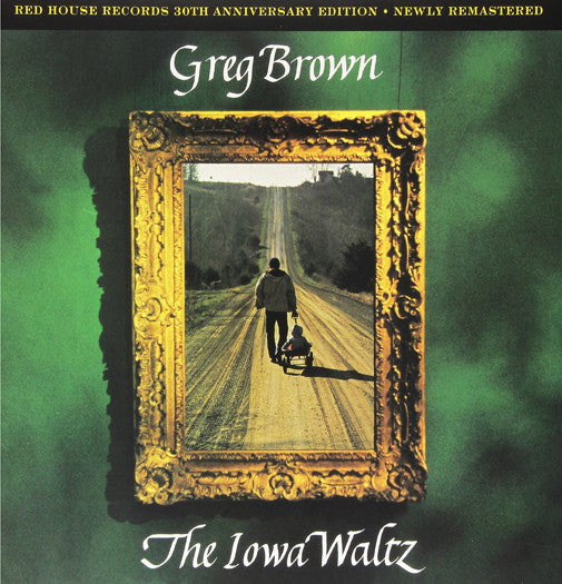 GREG BROWN THE IOWA WALTZ 30TH ANNIVERSARY ED LP VINYL NEW 33RPM
