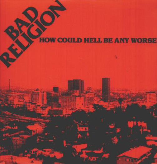 BAD RELIGION HOW COULD HELL BE LP VINYL NEW (US) 33RPM