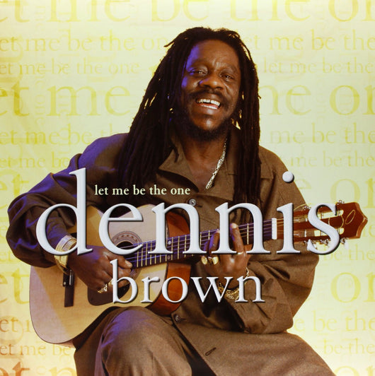 DENNIS BROWN LET ME BE THE 1 LP VINYL NEW 33RPM