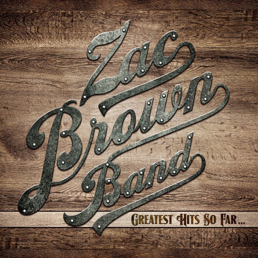 ZAC BROWN GREATEST HITS SO FAR CD AND LP VINYL NEW (US) 33RPM