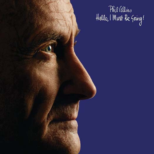 PHIL COLLINS HELLO I MUST BE GOING LP NEW 33RPM