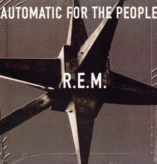 R.E.M. AUTOMATIC FOR THE PEOPLE LP VINYL NEW 33RPM