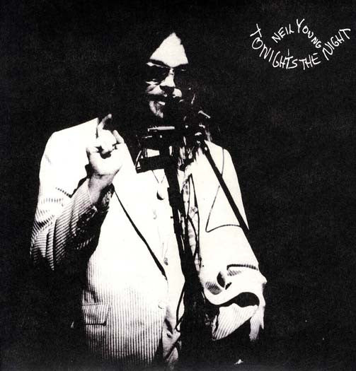 "NEIL YOUNG Tonight's The Night 12"" LP Vinyl NEW"