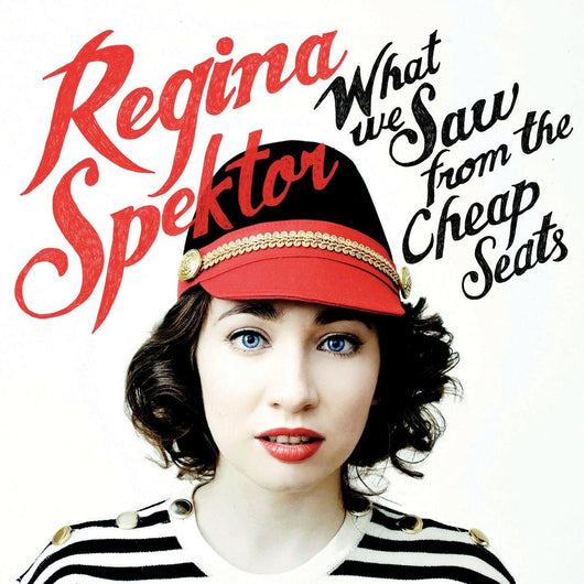 REGINA SPEKTOR WHAT WE SAW FROM THE CHEAP SEATS LP VINYL 33RPM NEW