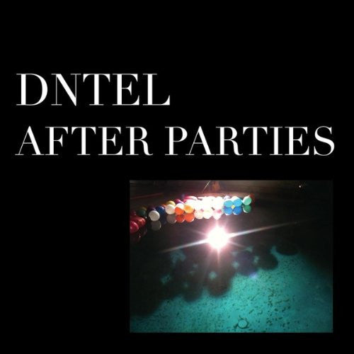 Dntel After Parties I 12