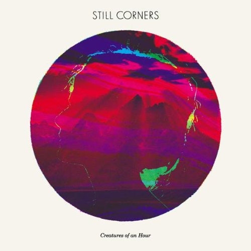 Still Corners Creatures of an Hour LP