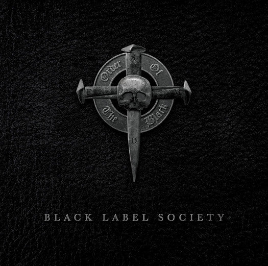 BLACK LABEL SOCIETY ORDER OF THE BLACK LP VINYL NEW (US) 33RPM
