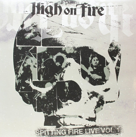 HIGH ON FIRE SPITTING FIRE 1 LP VINYL NEW (US) 33RPM