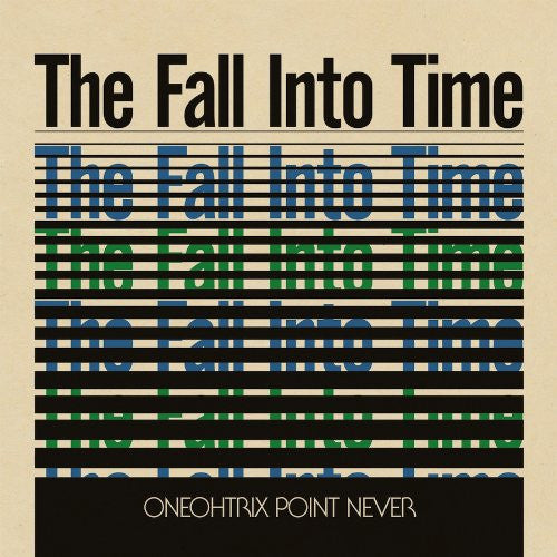 ONEOHTRIX POINT NEVER FALL INTO TIME LP VINYL 33RPM NEW