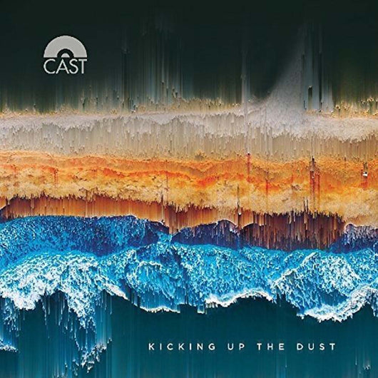 CAST Kicking Up The Dust LP Vinyl NEW 2017