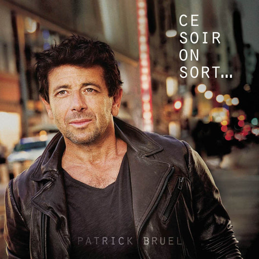 Patrick Bruel Ce Soir On Sort Vinyl LP New 2018