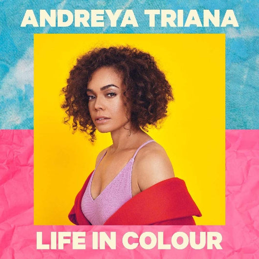 Andreya Triana Life In Colour Vinyl LP New Pre Order 01/03/19