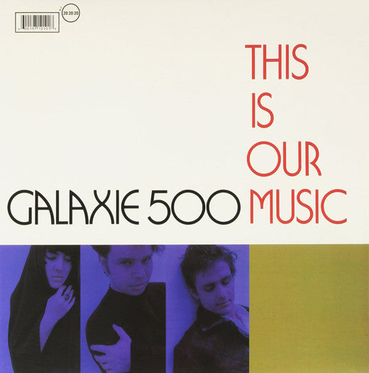 GALAXIE 500 THIS IS OUR MUSIC LP VINYL NEW (US) 33RPM