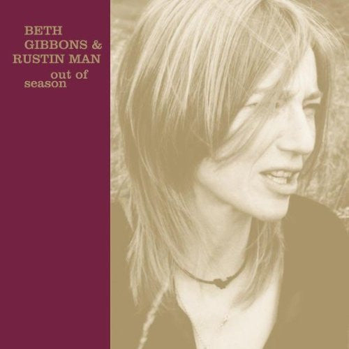 BETH GIBBONS AND RUSTIN MAN OUT OF SEASON LP VINYL 33RPM NEW