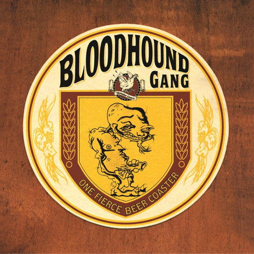 BLOODHOUND GANG ONE FIERCE BEER COASTER LP VINYL 33RPM NEW
