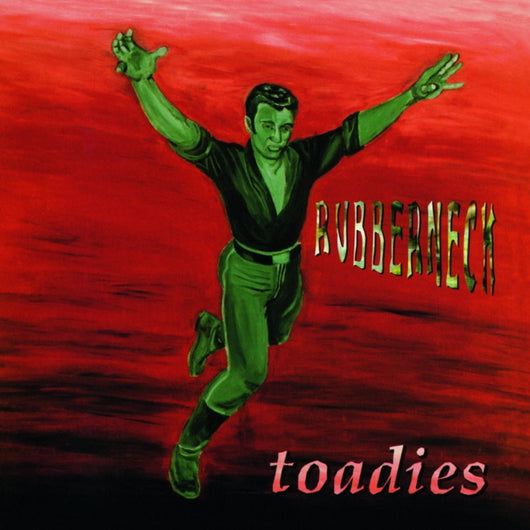 TOADIES RUBBERNECK LP VINYL 33RPM NEW