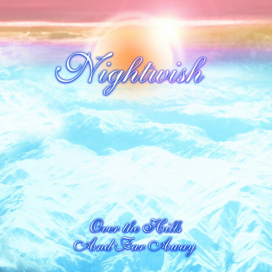 NIGHTWISH OVER THE HILLS AND FAR AWAY LP VINYL 33RPM NEW