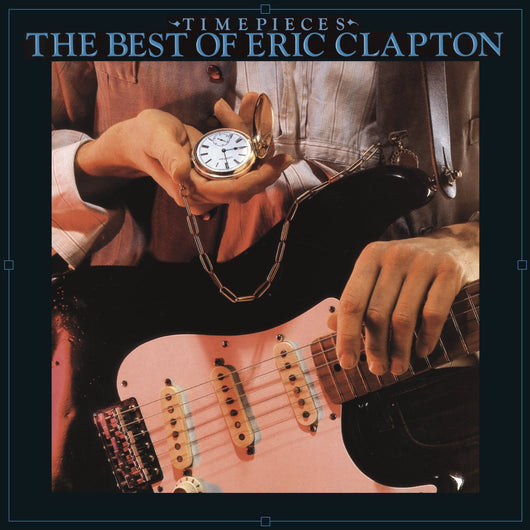 ERIC CLAPTON TIME PIECES THE BEST OF ERIC CLAPTON LP VINYL 33RPM NEW
