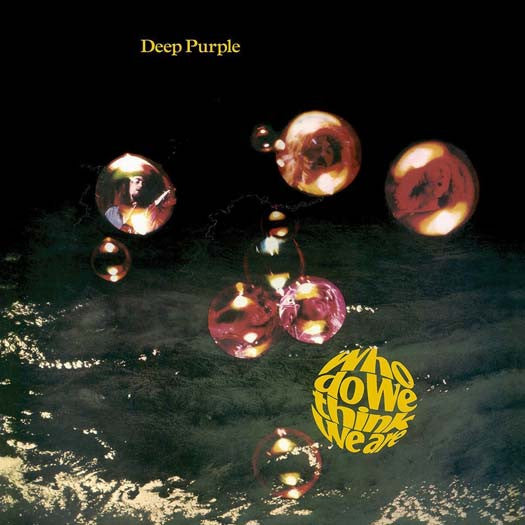 DEEP PURPLE WHO DO WE THINK WE ARE LP VINYL NEW 33RPM