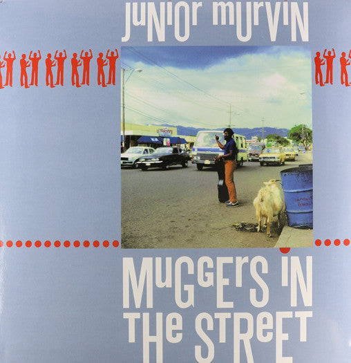 JUNIOR MURVIN MUGGERS IN THE STREET LP VINYL NEW 33RPM