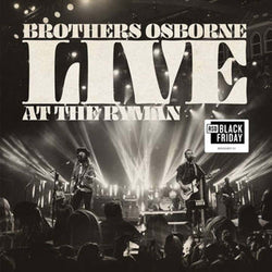 Brothers Osborne - Live At The Ryman Vinyl LP Black Friday 2019