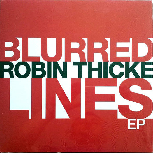 ROBIN THICKE BLURRED LINES EP LP VINYL NEW (US) 33RPM
