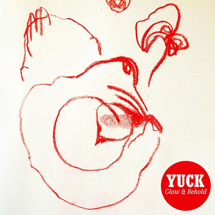YUCK GLOW AND BEHOLD LP VINYL 33RPM NEW