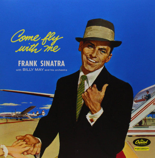 FRANK SINATRA COME FLY WITH ME LP VINYL NEW 2014 33RPM