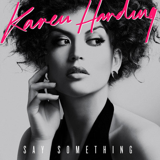 KAREN HARDING SAY SOMETHING 12 INCH VINYL SINGLE NEW 45RPM 2014