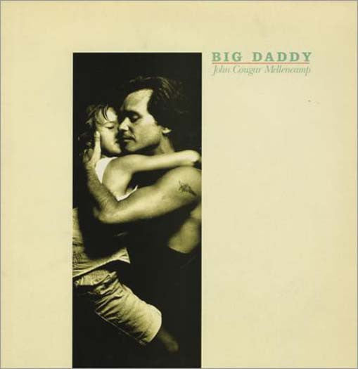 John Mellencamp Big Daddy LP Vinyl NEW
