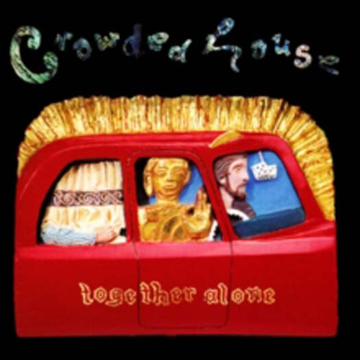 CROWDED HOUSE Together Alone LP Vinyl NEW 2016