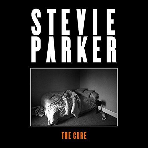 STEVIE PARKER The Cure 7